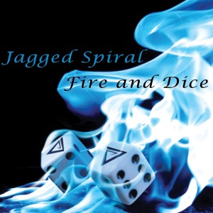 Album Cover for Jagged Spiral's Fire And Dice - Artwork by J. S. Johnson